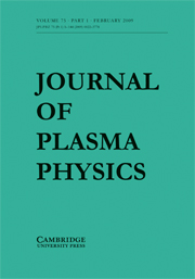 Journal of Plasma Physics Volume 75 - Issue 1 -
