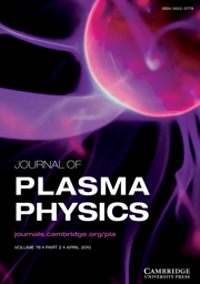 Journal of Plasma Physics Volume 76 - Issue 2 -