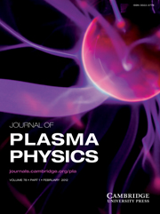 Journal of Plasma Physics Volume 78 - Issue 1 -