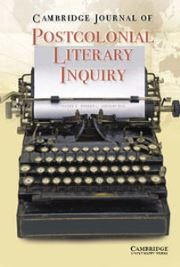 Cambridge Journal of Postcolonial Literary Inquiry Volume 3 - Special Issue1 -  Jewish Studies and Postcolonialism
