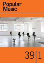 Popular Music Volume 39 - Issue 1 -