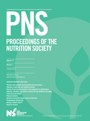 Proceedings of the Nutrition Society Volume 71 - Issue 1 -