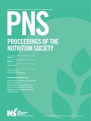 Proceedings of the Nutrition Society Volume 73 - Issue 3 -
