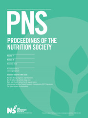 Proceedings of the Nutrition Society Volume 77 - Issue 4 -