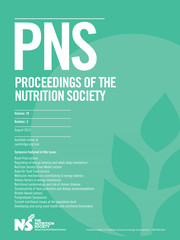 Proceedings of the Nutrition Society Volume 78 - Issue 3 -