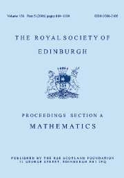 Proceedings of the Royal Society of Edinburgh Section A: Mathematics Volume 142 - Issue 5 -