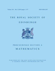 Proceedings of the Royal Society of Edinburgh Section A: Mathematics Volume 149 - Issue 1 -