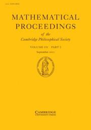Mathematical Proceedings of the Cambridge Philosophical Society Volume 151 - Issue 2 -