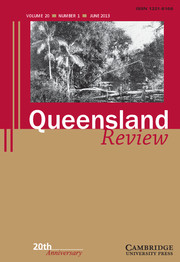 Queensland Review Volume 20 - Issue 1 -