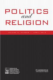 Politics and Religion Volume 5 - Issue 1 -