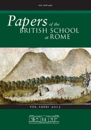Papers of the British School at Rome Volume 81 - Issue  -