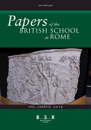Papers of the British School at Rome Volume 87 - Issue  -