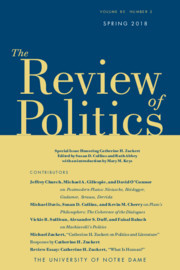 The Review of Politics Volume 80 - Special Issue2 -  Honoring Catherine H. Zuckert