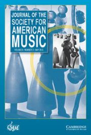 Journal of the Society for American Music Volume 9 - Issue 2 -