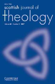 Scottish Journal of Theology Volume 60 - Issue 1 -