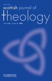 Scottish Journal of Theology Volume 62 - Issue 4 -