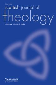 Scottish Journal of Theology Volume 64 - Issue 1 -