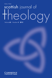 Scottish Journal of Theology Volume 65 - Issue 4 -