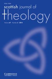 Scottish Journal of Theology Volume 67 - Issue 3 -