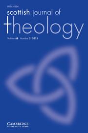 Scottish Journal of Theology Volume 68 - Issue 3 -