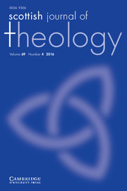 Scottish Journal of Theology Volume 69 - Issue 4 -