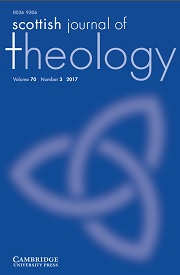 Scottish Journal of Theology Volume 70 - Issue 3 -