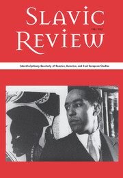 Slavic Review Volume 76 - Special Issue3 -  1917–2017, The Russian Revolution a Hundred Years Later