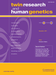 Twin Research and Human Genetics Volume 20 - Issue 6 -  Special Section: Abstracts Form the 16th International Congress on Twin Studies and the 4th World Congress on Twin Pregnancy, Madrid, Spain, November 16–18, 2017