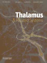Thalamus & Related Systems Volume 1 - Issue 1 -