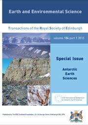 Earth and Environmental Science Transactions of The Royal Society of Edinburgh Volume 104 - Issue 1 -  Antarctic Earth Sciences: ISAES XI Plenary Volume
