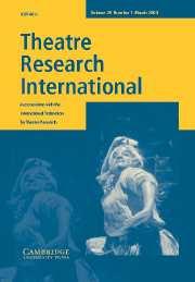 Theatre Research International Volume 28 - Issue 1 -