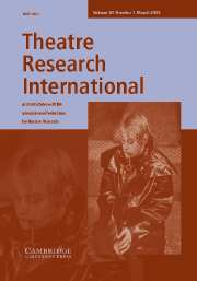 Theatre Research International Volume 30 - Issue 1 -