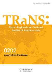 TRaNS: Trans-Regional and -National Studies of Southeast Asia Volume 2 - Special Issue2 -  Asia(ns) on the Move