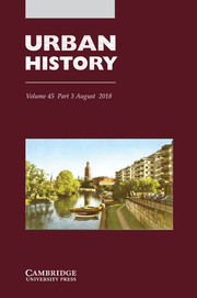 Urban History Volume 45 - Issue 3 -