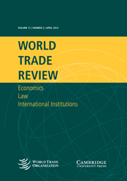 World Trade Review Volume 11 - Issue 2 -  Special Issue: Eighth report of the American Law Institute project on World Trade Organization Case Law covering 2010