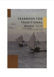 Yearbook for Traditional Music Volume 50 - Issue  -