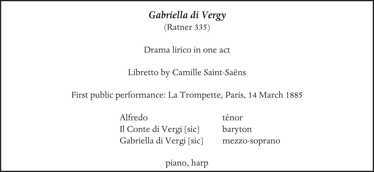 Gabriella Di Vergy Proserpine Chapter 7 Saint Saëns And