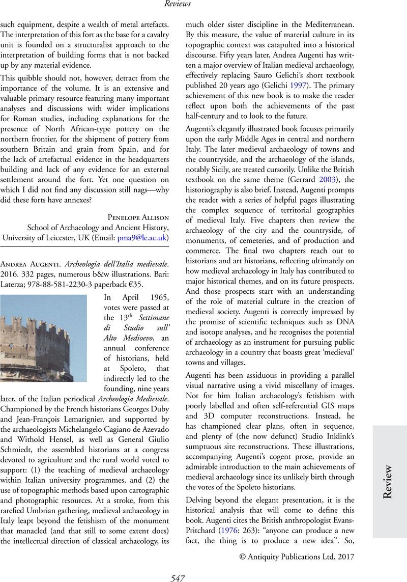 Andrea Augenti . Archeologia dell'Italia medievale. 2016. 332 pages,  numerous b&w illustrations. Bari: Laterza; 978-88-581-2230-3 paperback €35.