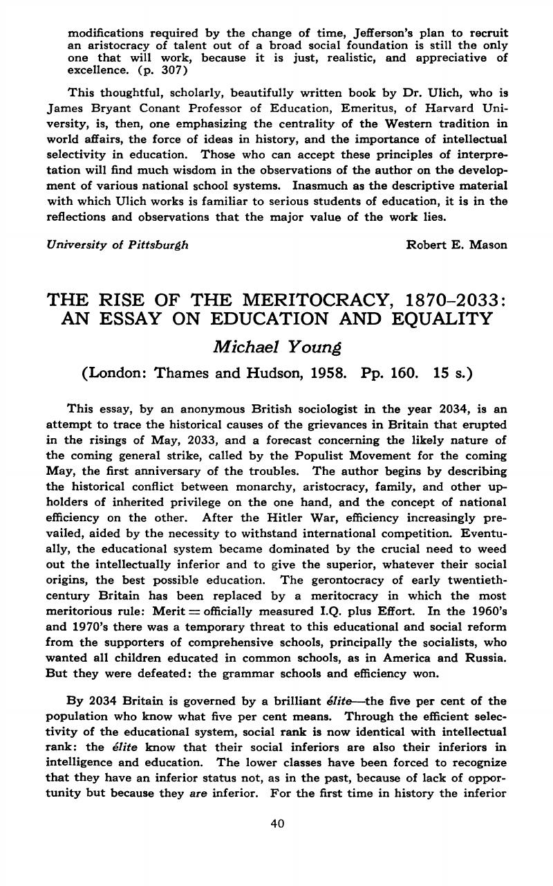 Essay About Science And Technology The Rise Of The Meritocracy  An Essay On Education And Equality  Michael Young London Thames And Hudson  Pp   S Sample Essay High School also English Essay Book The Rise Of The Meritocracy  An Essay On Education And  Thesis In A Essay
