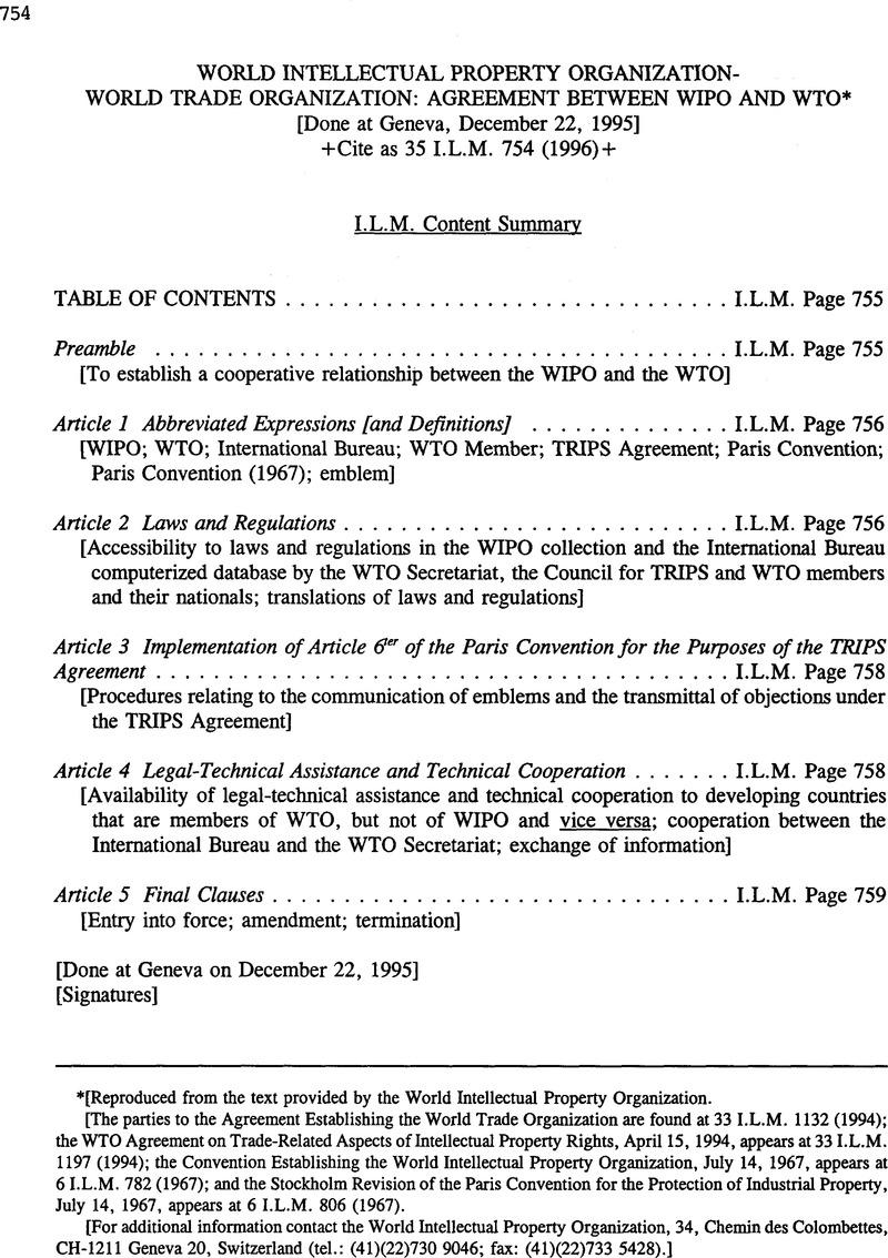 World Intellectual Property Organization World Trade Organization