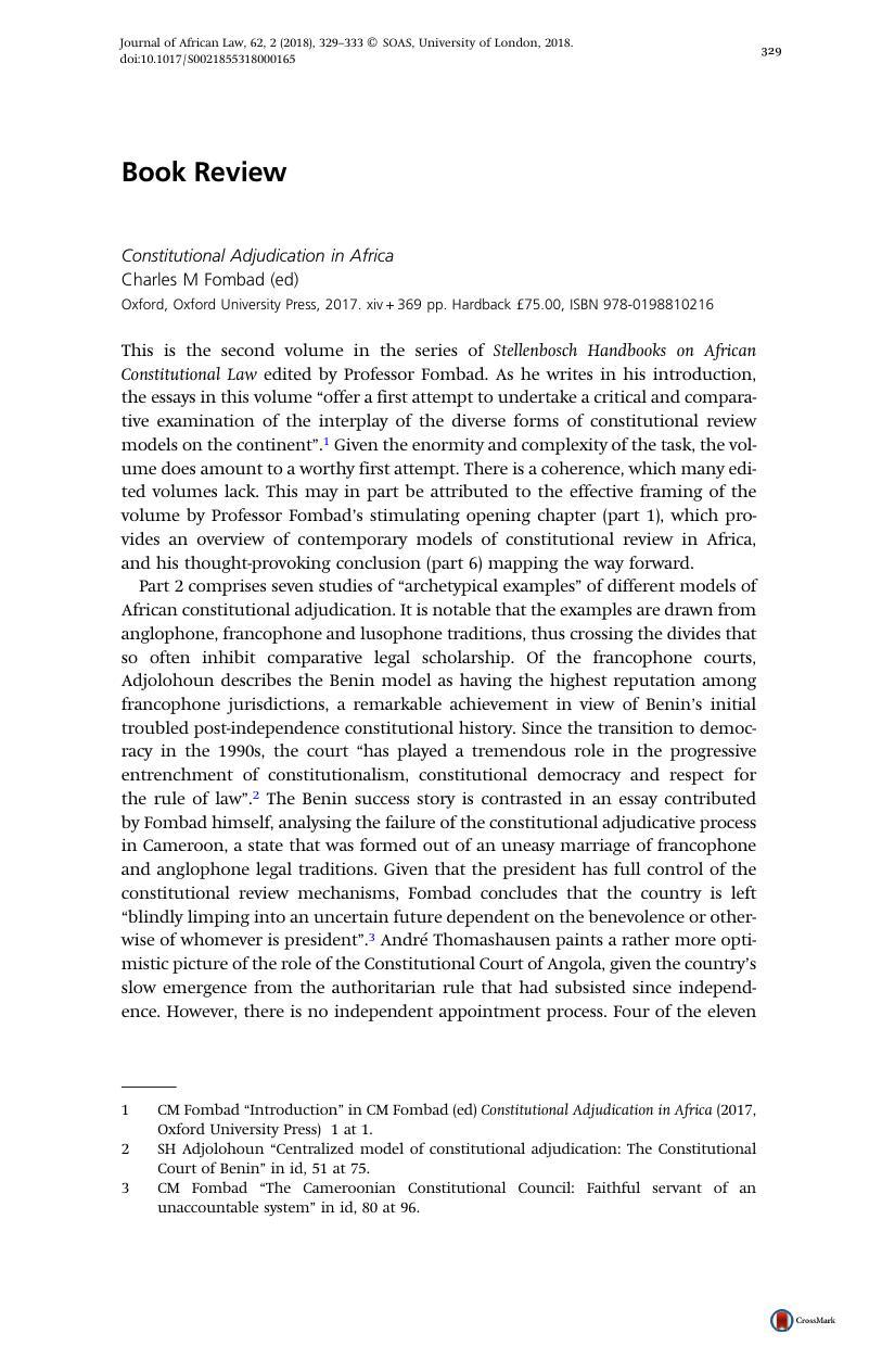 Constitutional Adjudication in Africa Charles M Fombad (ed) Oxford, Oxford  University Press, 2017. xiv + 369 pp. Hardback £75.00, ISBN 978-0198810216