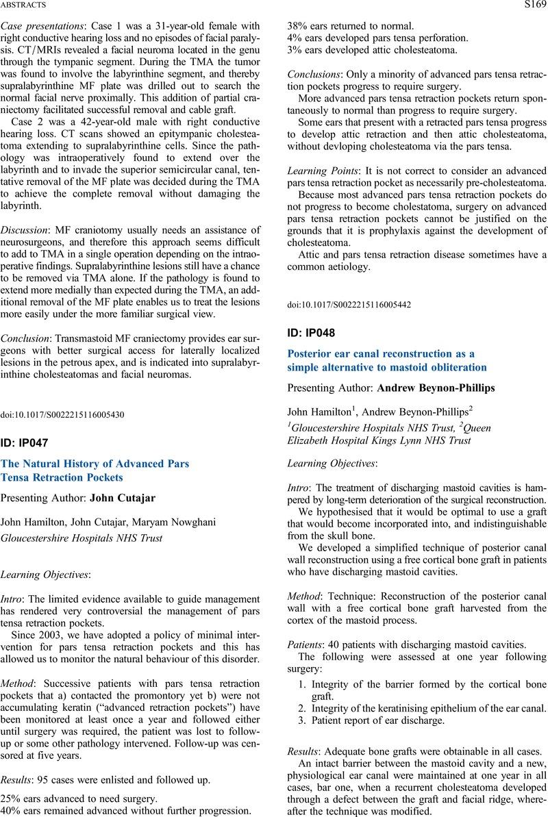 The Natural History of Advanced Pars Tensa Retraction Pockets Presenting Author John Cutajar  sc 1 st  Cambridge University Press & The Natural History of Advanced Pars Tensa Retraction Pockets | The ...