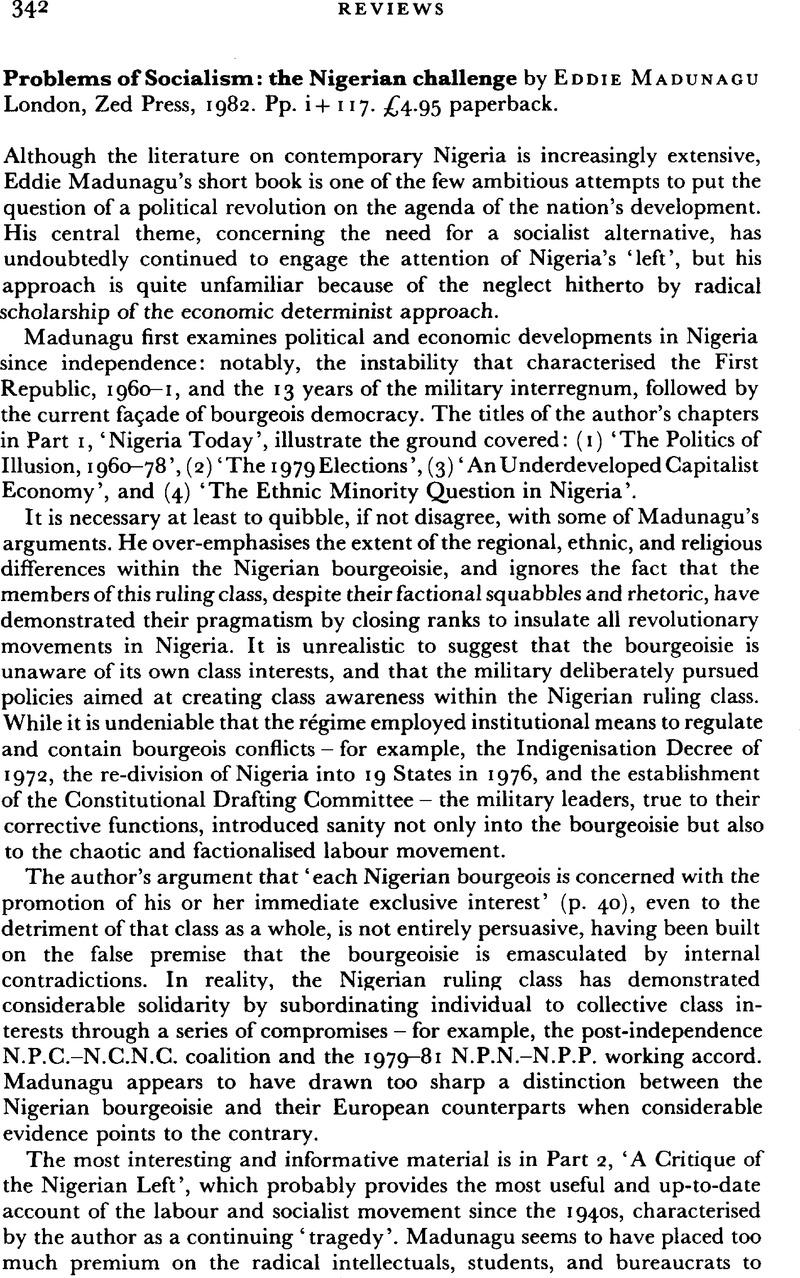 Problems Of Socialism The Nigerian Challenge By Eddie Madunagu London Zed Press 1982 Pp I 117 4 95 Paperback The Journal Of Modern African Studies Cambridge Core