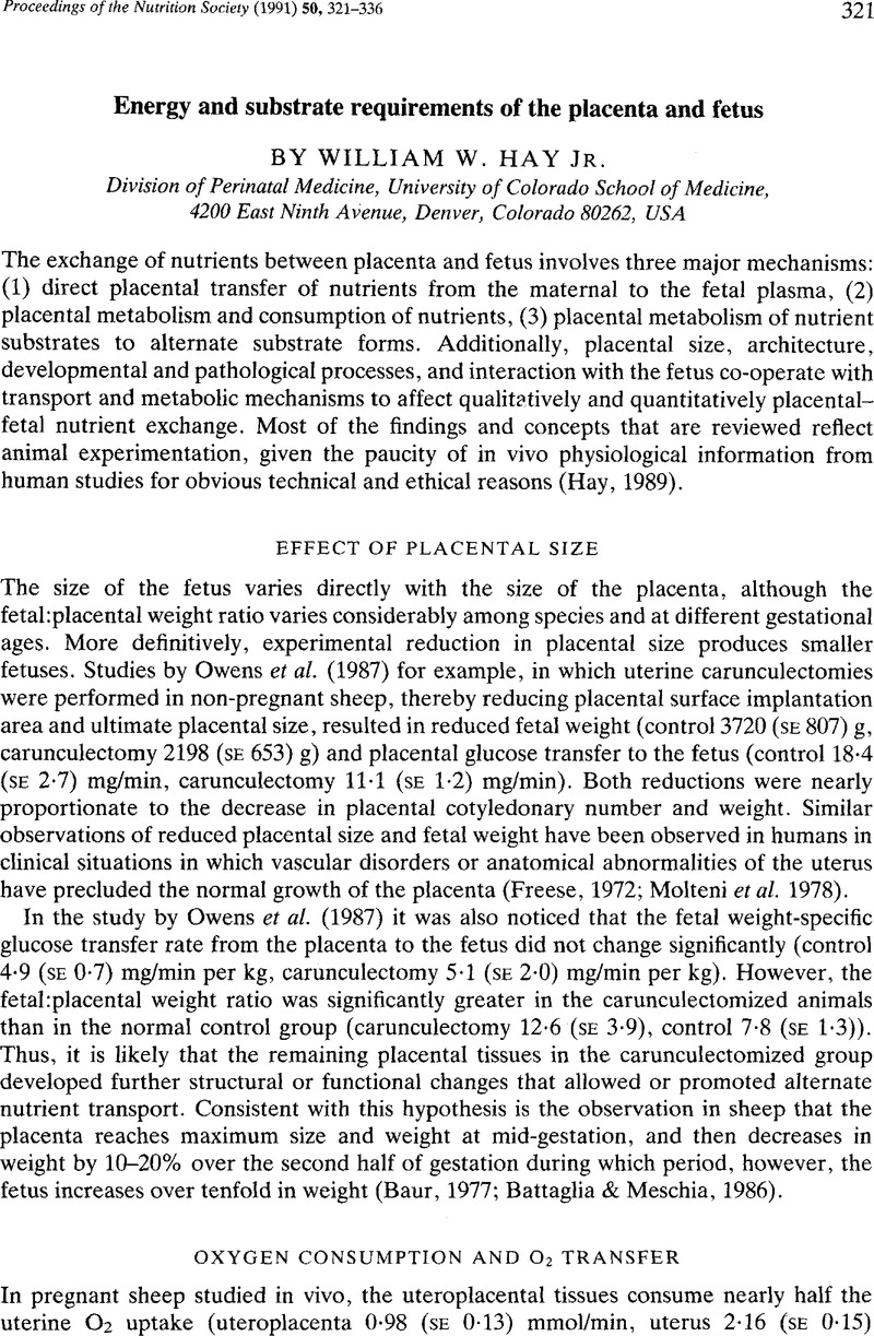 Energy And Substrate Requirements Of The Placenta And Fetus
