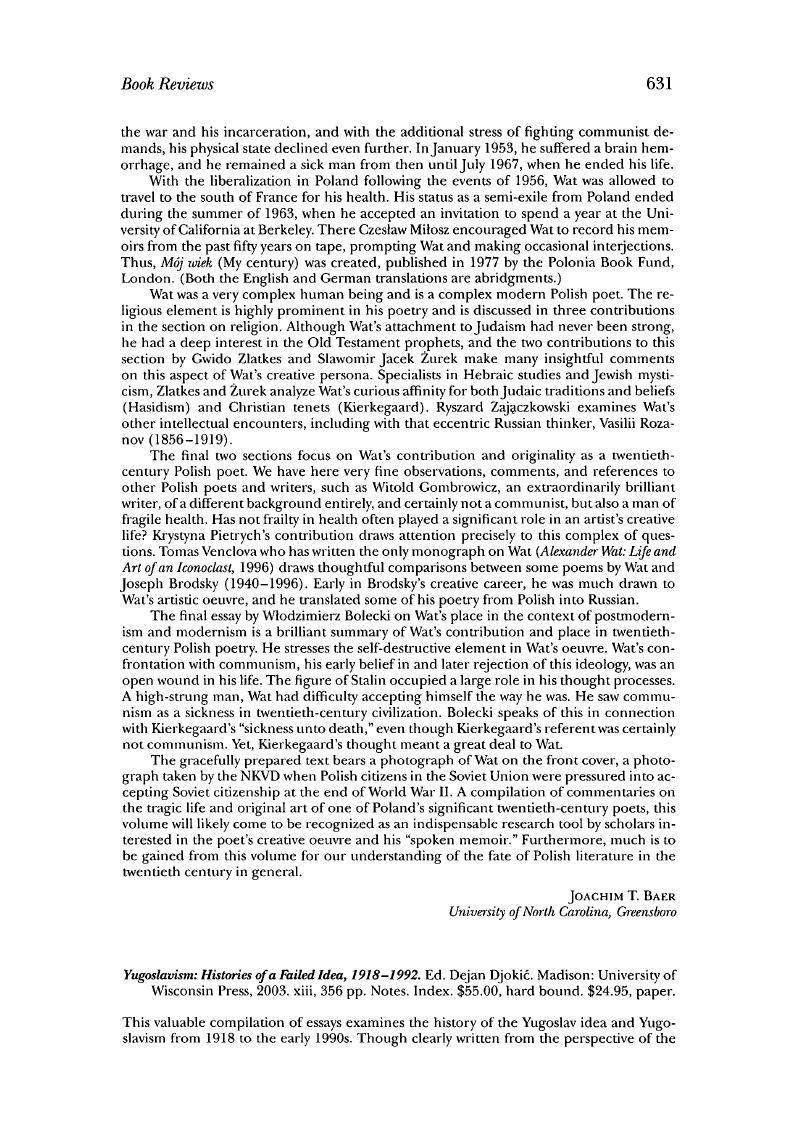 Yugoslavism: Histories of a Failed Idea, 1918-1992. Ed. Djokić Dejan . Madison: University of Wisconsin Press, 2003. xiii, 356 pp. Notes. Index.
