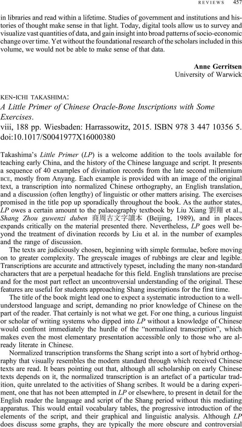 Ken-Ichi Takashima : A Little Primer of Chinese Oracle-Bone Inscriptions  with Some Exercises. viii, 188 pp. Wiesbaden: Harrassowitz, 2015.