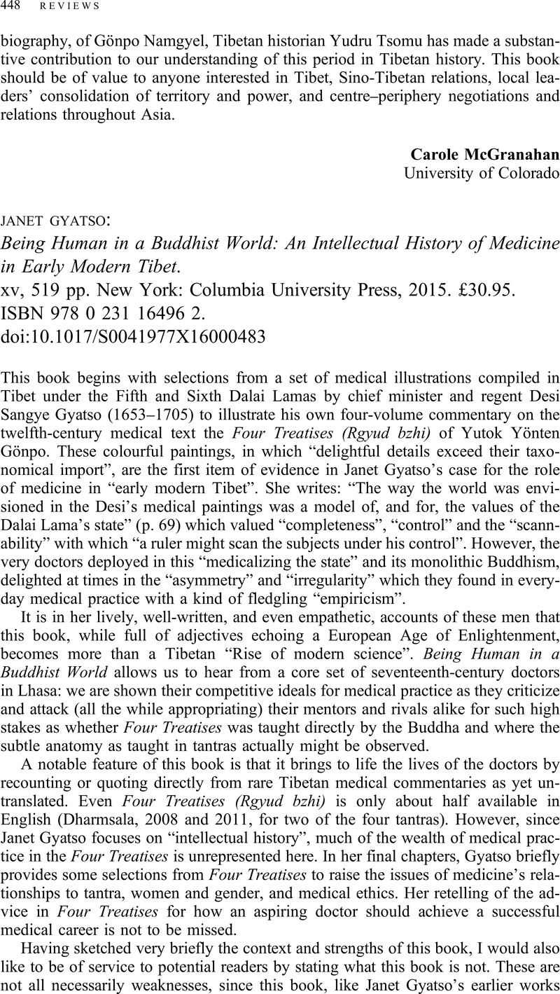 Janet Gyatso : Being Human in a Buddhist World: An Intellectual History of  Medicine in Early Modern Tibet. xv, 519 pp. New York: Columbia University  Press, ...