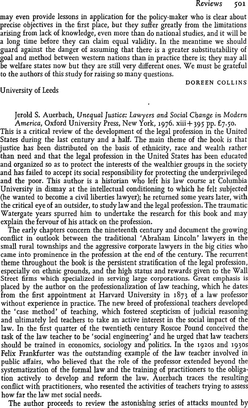 Jerold S. Auerbach, Unequal Justice: Lawyers and Social Change in Modern  America, Oxford University Press, New York, 1976. xiii + 395 pp. £7.50.