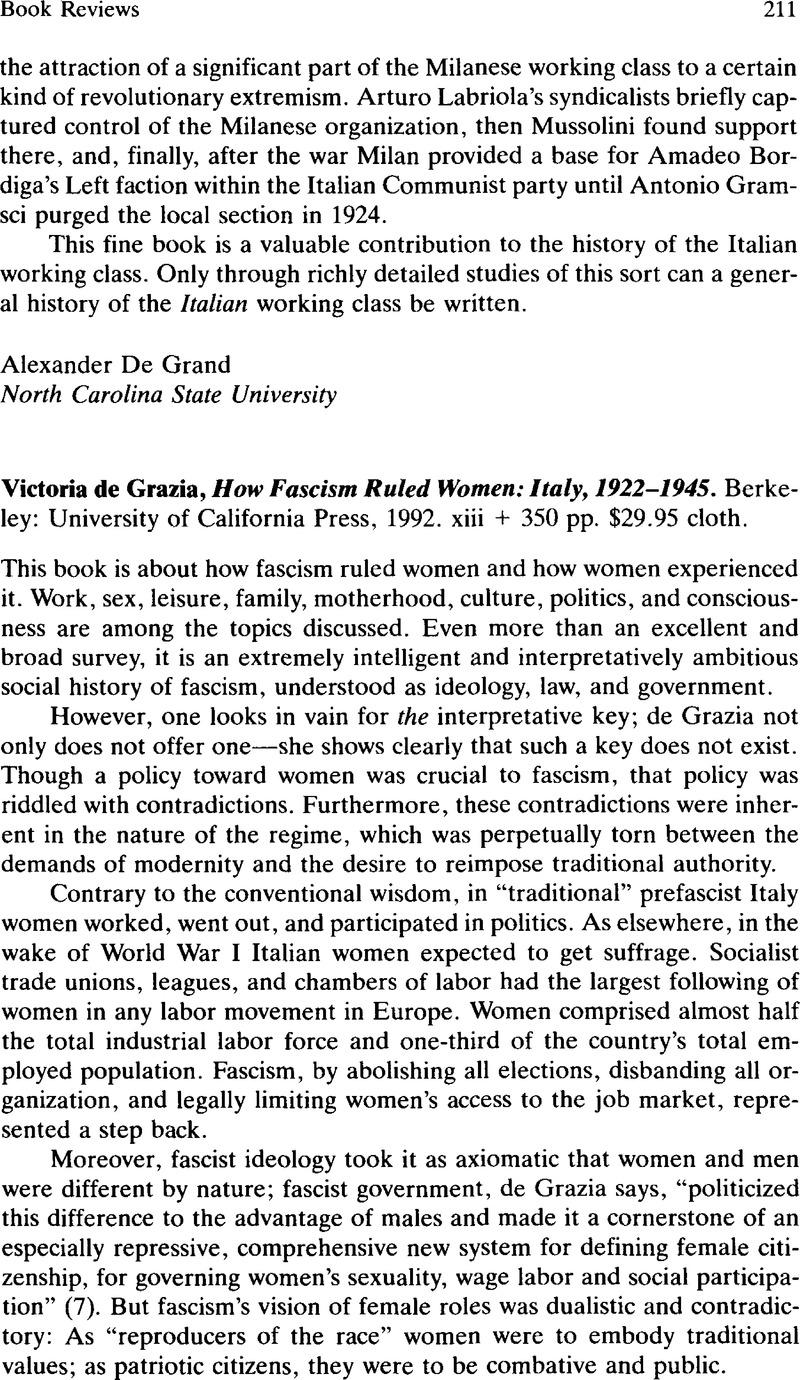 Victoria de Grazia, How Fascism Ruled Women: Italy, 1922–1945. Berkeley:  University of California Press, 1992. xiii + 350 pp. $29.95 cloth.