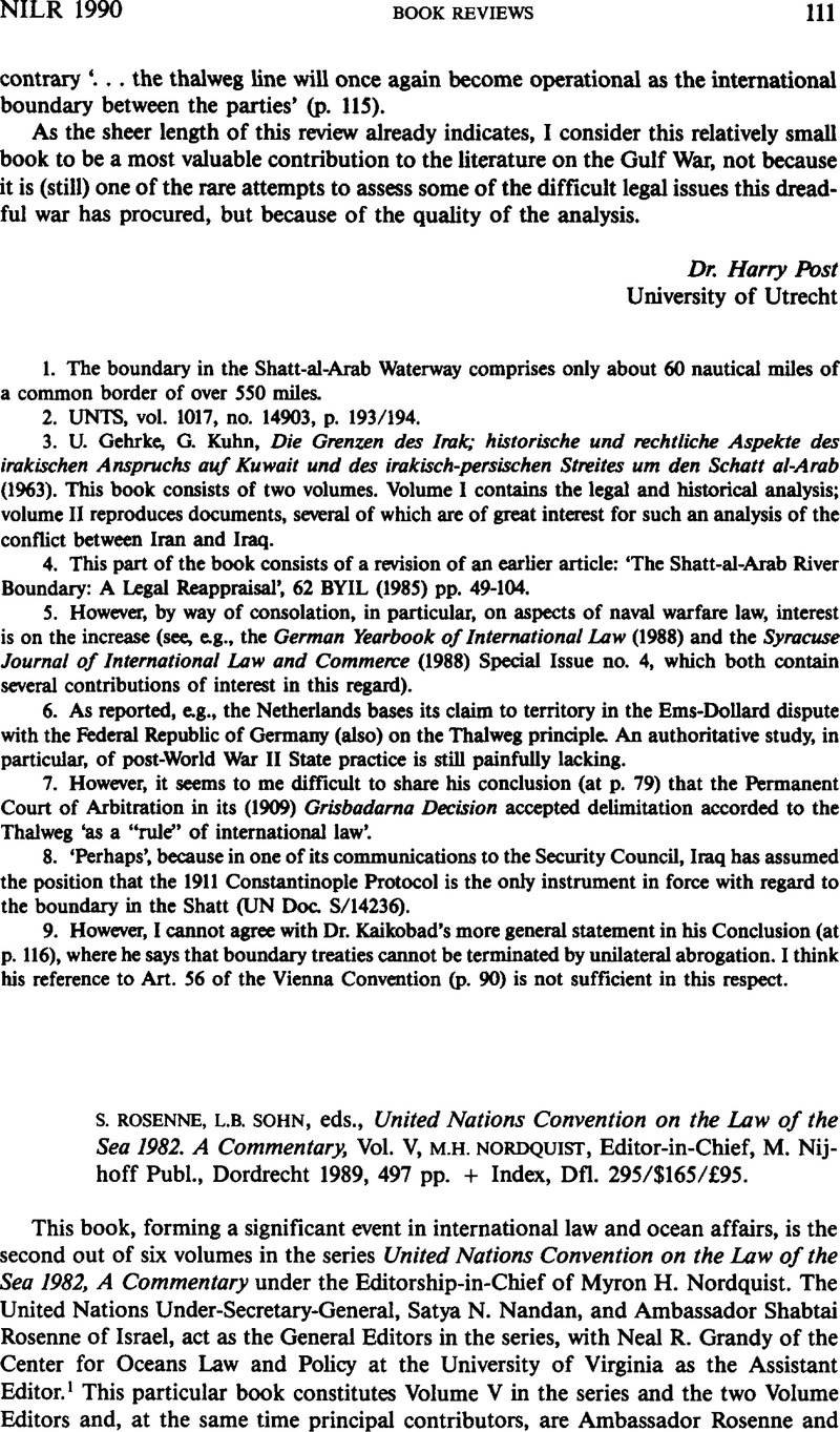 S. Rosenne, L.B. Sohn, eds., United Nations Convention on the Law of the Sea  1982. A Commentary, Vol. V, M.H. Nordquist, Editor-in-Chief, M. Nijhoff  Publ., ...